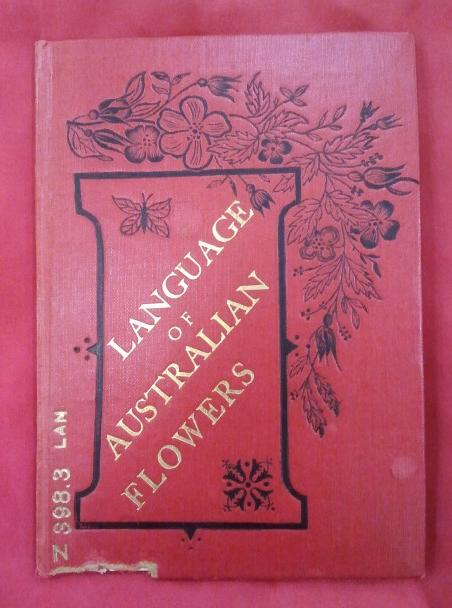 Book, Language of Australian Flowers, 1891